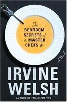 The Bedroom Secrets of the Master Chefs: A Novel